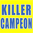 KILLER CAMPEON